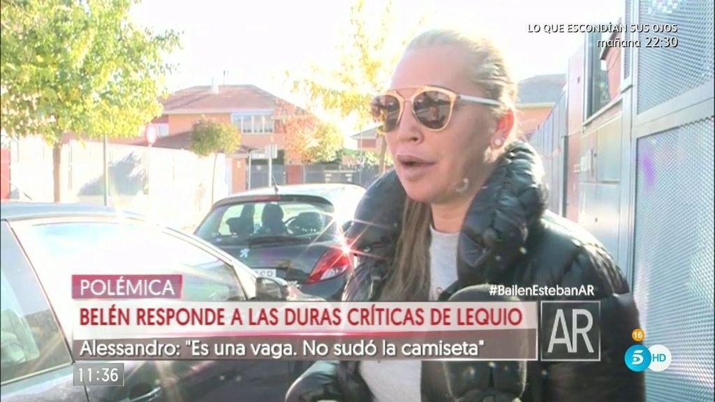 """Belén Esteban, a Lequio : """"Con todo mi cariño, le digo que trabajo más horas que él"""""""