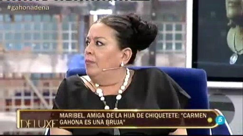 "Maribel, amiga de la hija de Chiquetete: ""Carmen Gahona es una bruja"""