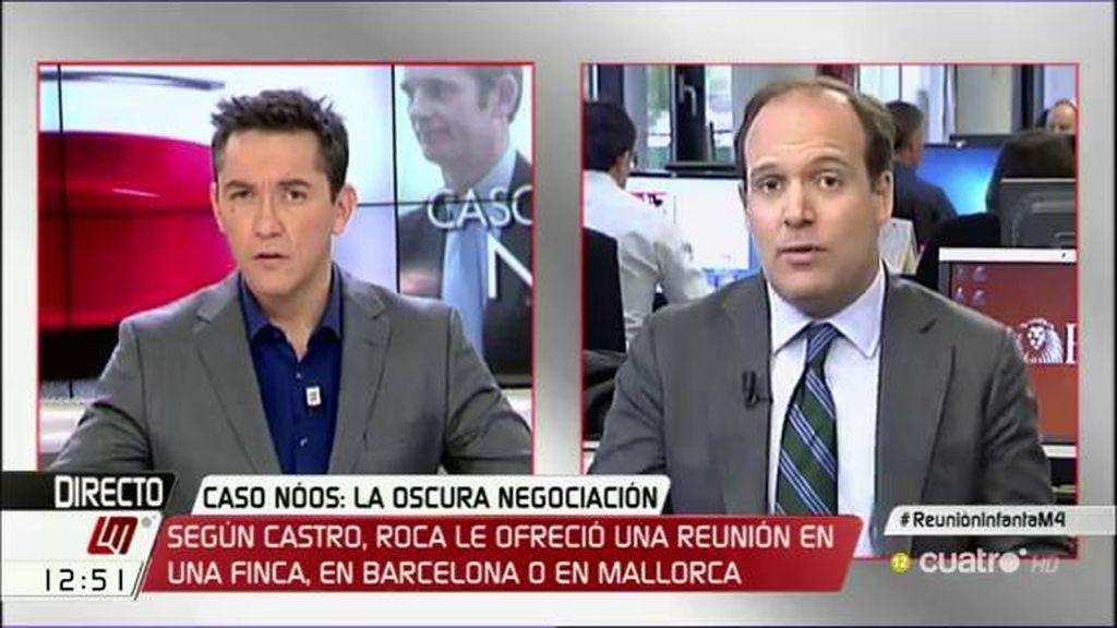 """Urreiztieta: """"El entorno de la Infanta reconoce en privado que el delegado de Roca se dirigió a Castro y le pidió esa reunión"""""""