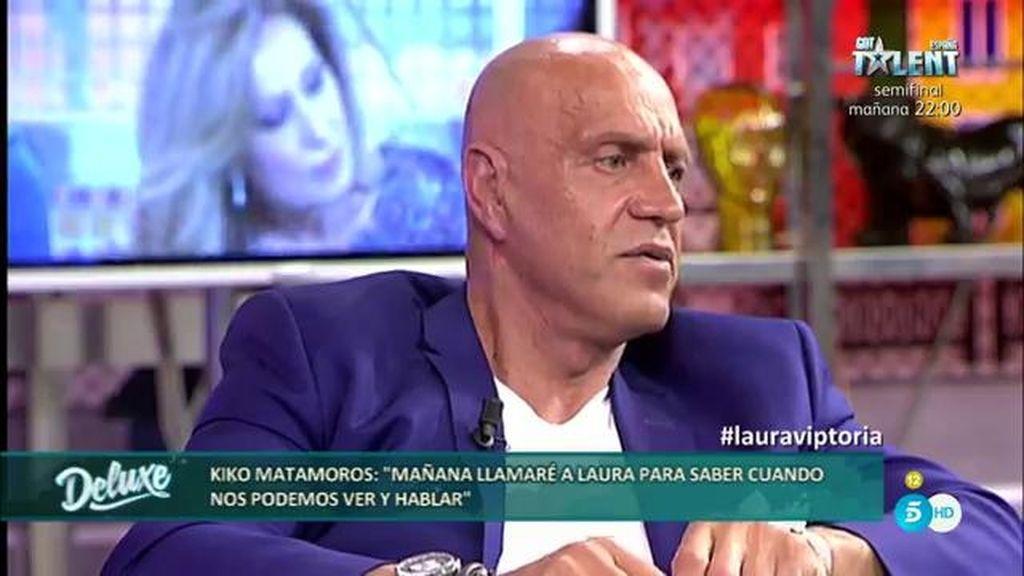"""Kiko Matamoros: """"Llamaré a Laura para hablar, no pienso reprocharle nada"""""""