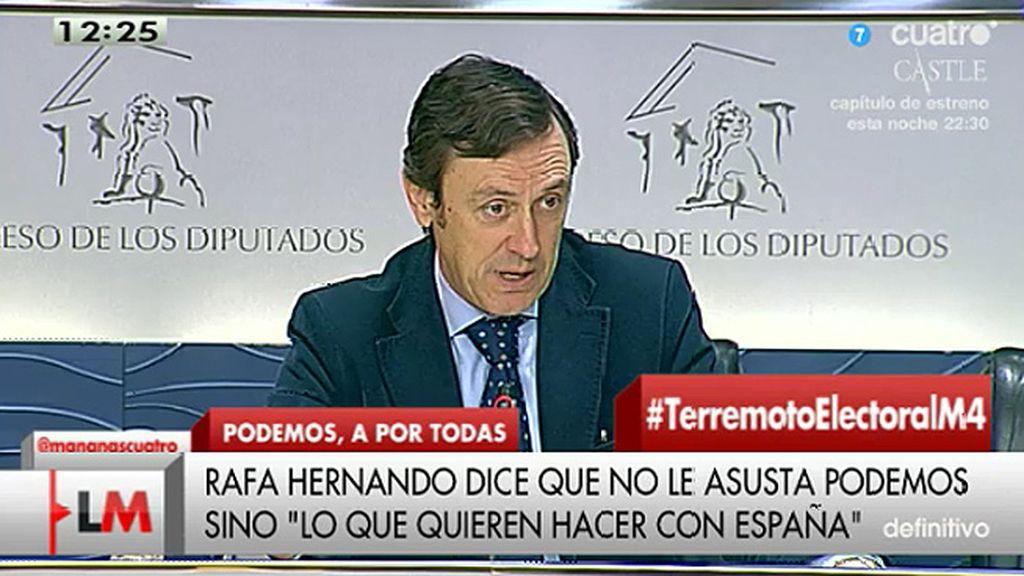 """Rafael Hernando: """"Podemos tiene que darle miedo a los españoles"""""""