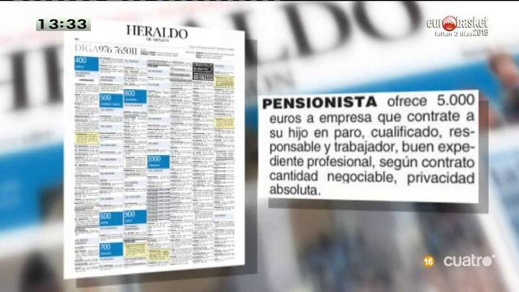 Un pensionista ofrece 5.000 euros a la empresa que contrate a su hijo