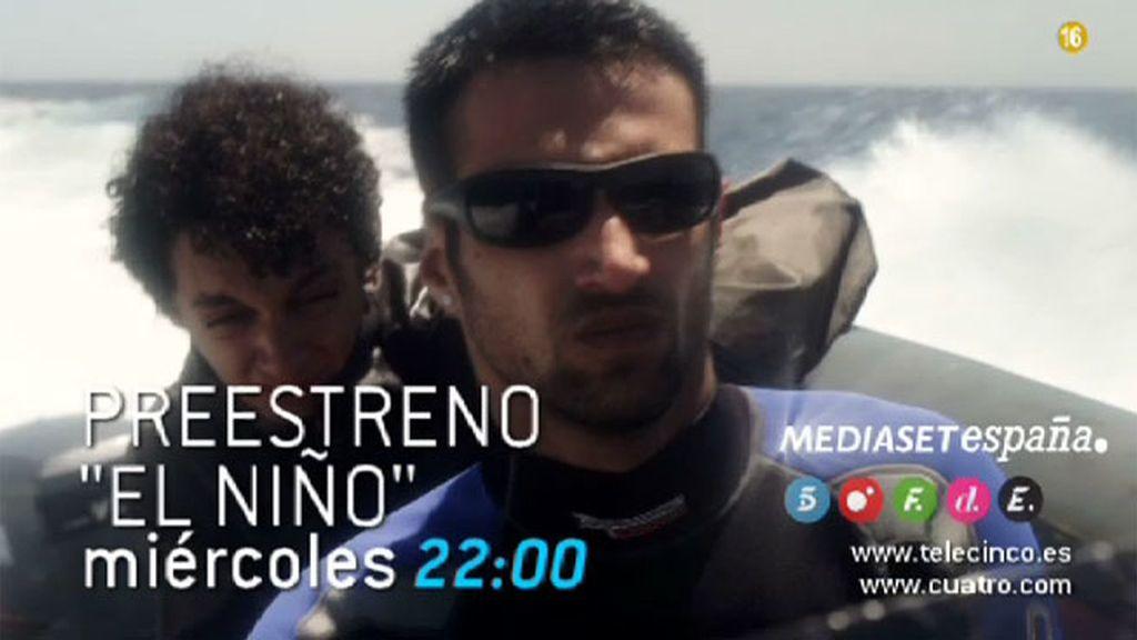Este miércoles a las 22.00 horas, preestreno de unas imágenes en exclusiva de 'El Niño'