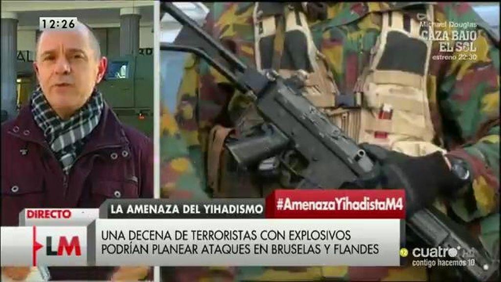 """""""La amenaza es Bruselas real, puede ocurrir en cualquier momento"""""""