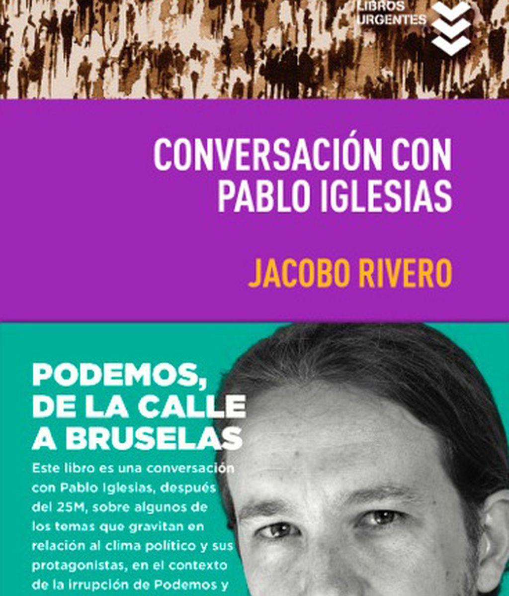 Portada del libro de Jacobo Rivero, 'Conversación con Pablo Iglesias'
