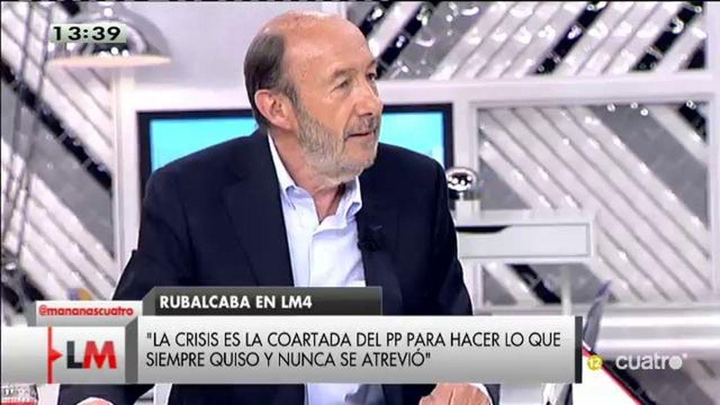 """Rubalcaba: """"La gente está enfadada y en ese cabreo crecen algunas formaciones políticas"""""""