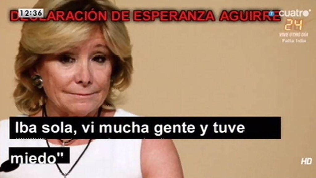 """Esperanza Aguirre: """"Iba sola, vi mucha gente y tuve miedo"""""""