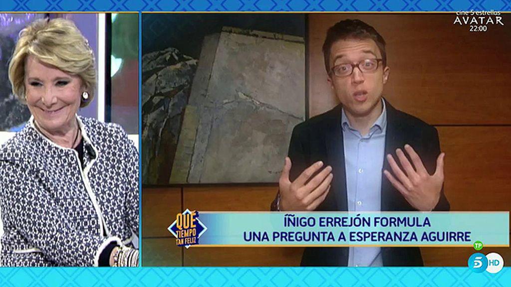 """Aguirre, para Errejón: """"Tienes razón, fracasé contra vosotros en la lucha por Madrid"""""""