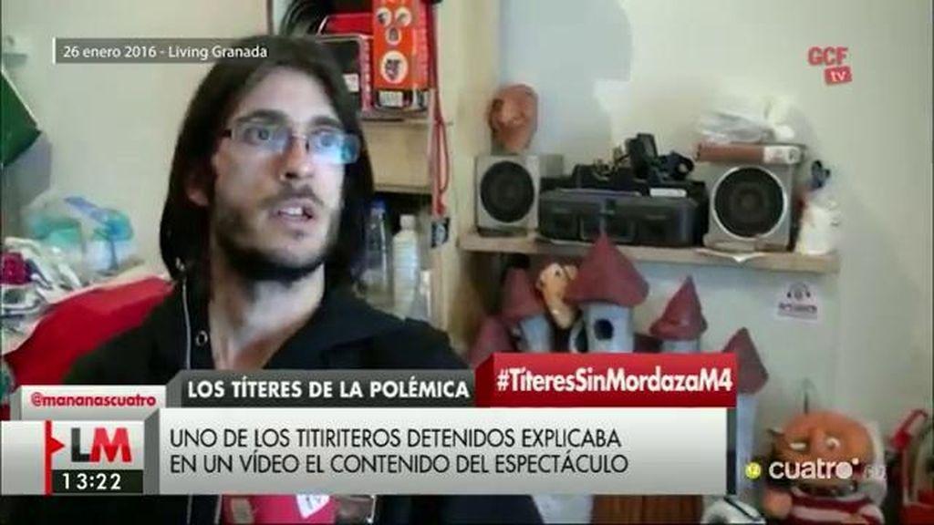 Uno de los titiriteros detenidos explicaba en un vídeo el contenido del espectáculo