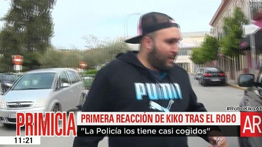 """Kiko: """"La Policía los tiene casi cogidos"""""""