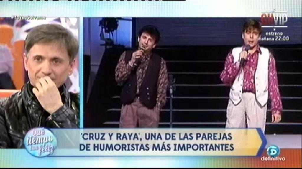 'Cruz y Raya', una de las parejas de humoristas más importantes