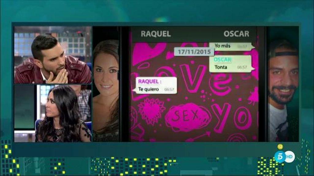 La supuesta infidelidad de Raquel con Óscar y los mensajes entre ambos