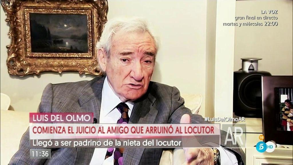 """Luis del Olmo: """"No espero recuperar nada, se ha fundido todo mi dinero"""""""