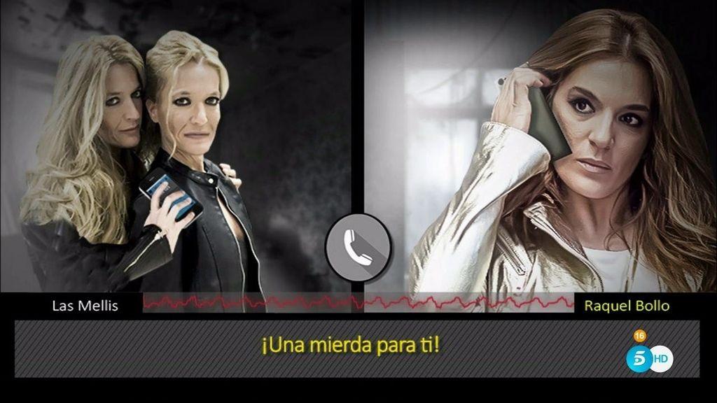 En exclusiva, la bronca monumental teléfonica entre Las Mellis y Raquel Bollo
