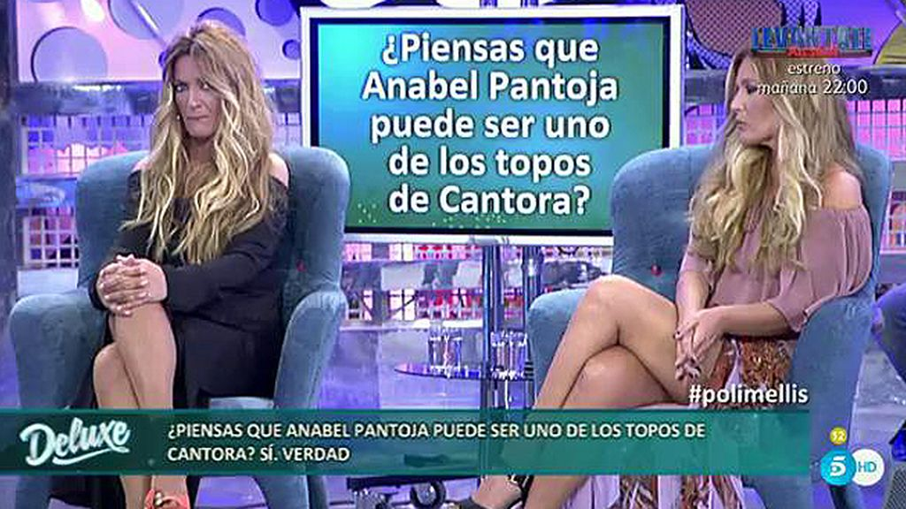 Las Mellis están convencidas de que Anabel Pantoja es uno de los topos de Cantora