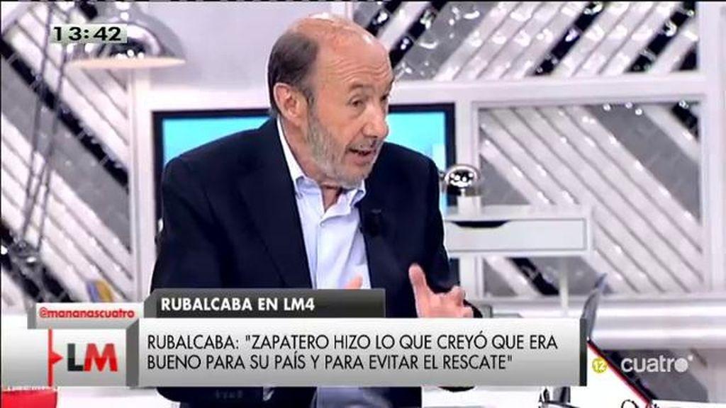 "Alfredo Pérez Rubalcaba: ""Yo no estuve de acuerdo con el 135"""