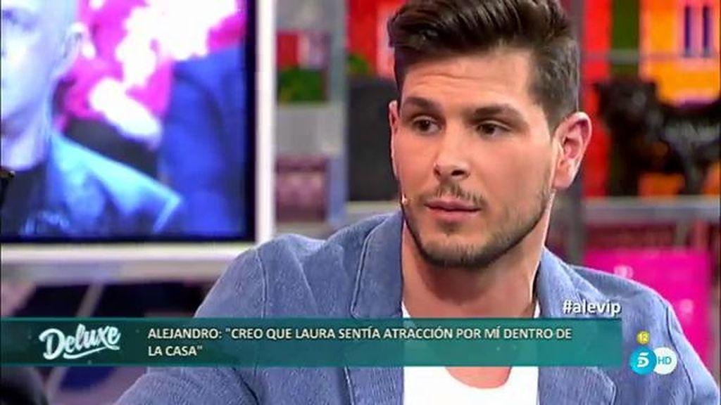 """Alejandro, sobre Laura M.: """"Si no tuviera novio, a lo mejor hubiera tenido algo con ella"""""""