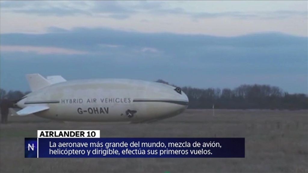 Los primeros vuelos del Airlander 10 o el destripador de gatos… noticias de la semana