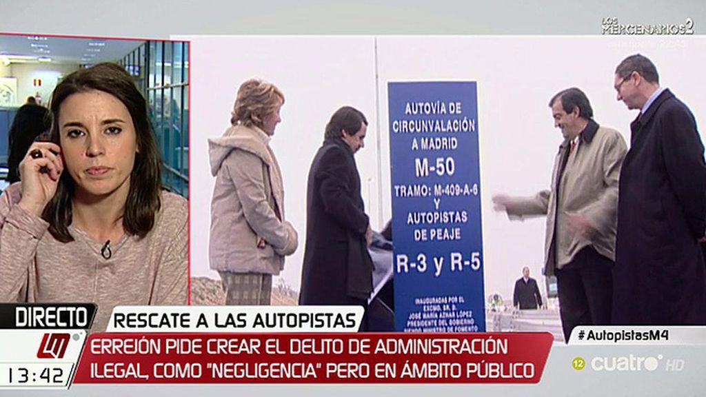 """Irene Montero, del 'rescate' a las autopistas: """"Es una tomadura de pelo y una forma de corrupción legal"""""""