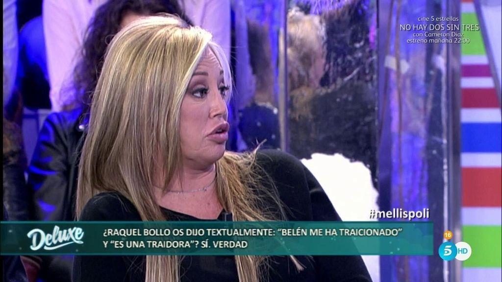"""Raquel Bollo confesó a las Mellis: """"Belén Esteban me ha traicionado, es una traidora"""""""