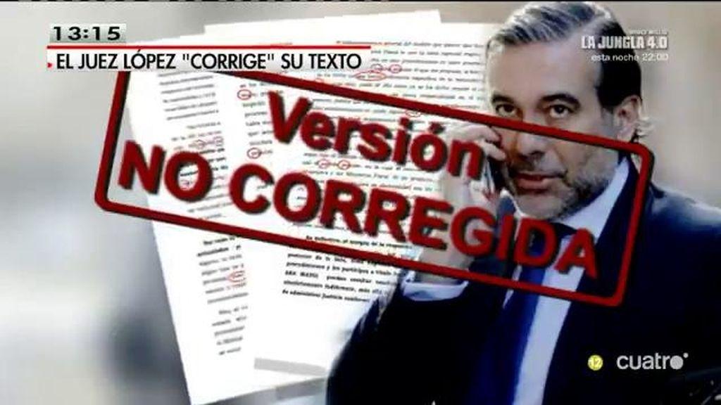 El juez Enrique López comete 17 faltas de ortografía en su escrito corregido