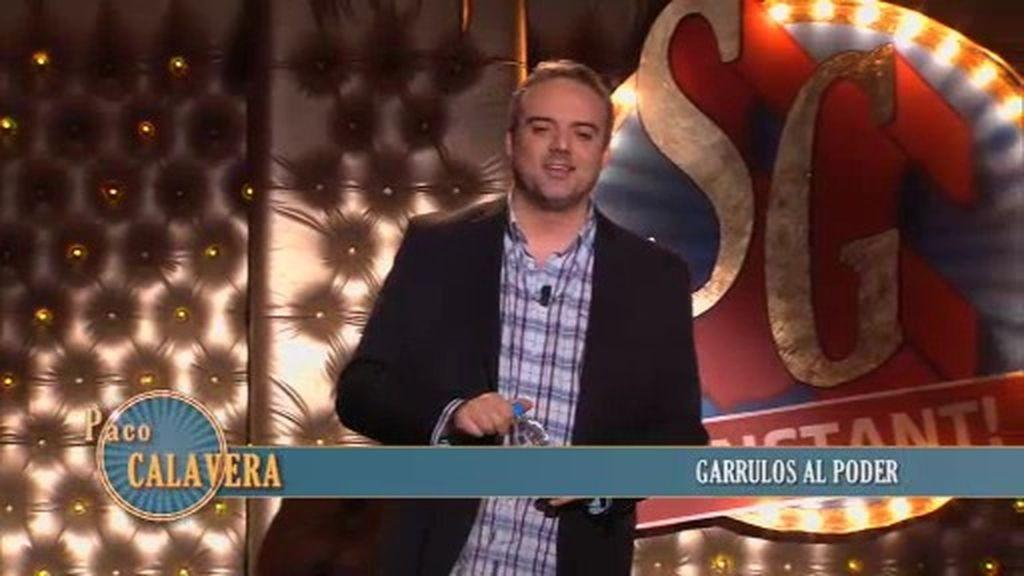 Paco Calavera: 'Garrulos al poder'