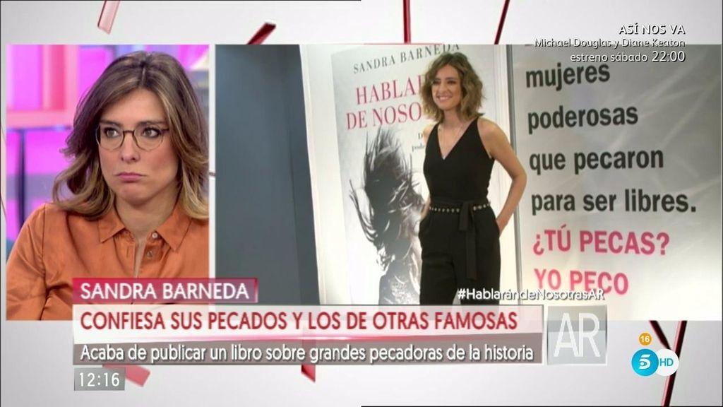 """Sandra Barneda confiesa sus pecados y los de otras famosas en """"Hablarán de nosotras"""""""
