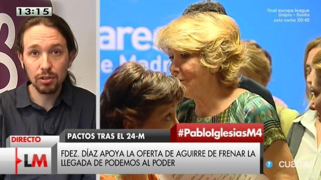 """Pablo Iglesias: """"Si Aguirre dirige la política del Gobierno, seré el próximo Presidente de España"""""""