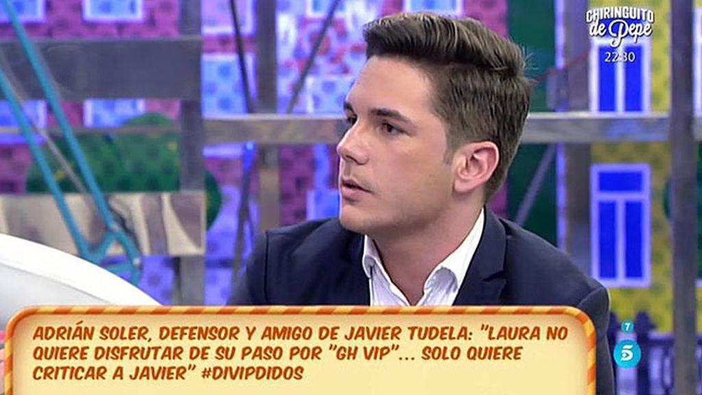 """Adrián Soler, amigo y defensor de Javier Tudela: """"Sé que Kiko está apoyando a Laura"""""""