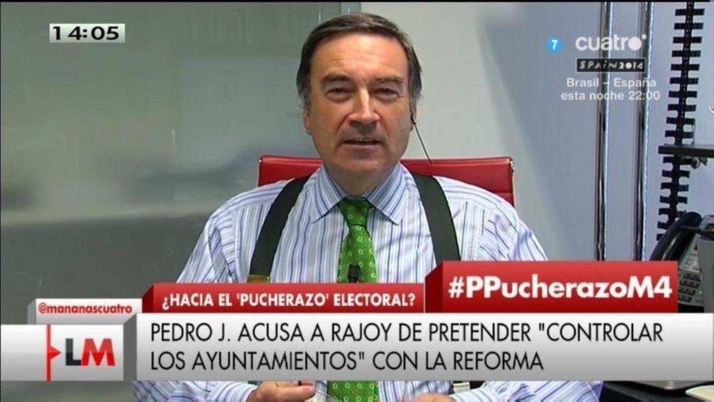 """Pedro J.: """"El PP quiere cambiar el reglamento a falta de 17 minutos de partido"""""""