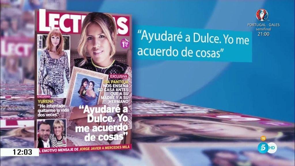 """Isa Pantoja: """"Ayudaré a Dulce. Yo me acuerdo de cosas"""""""