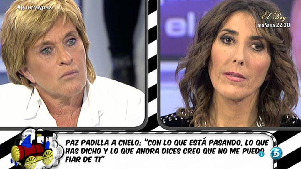"Paz, a Chelo: ""Ya no me puedo fiar de ti"""