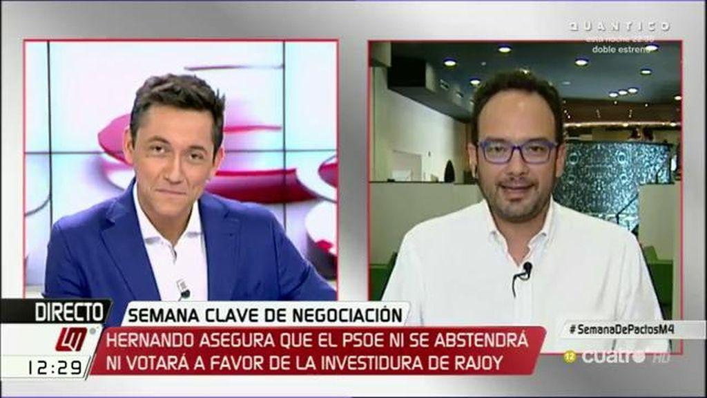 """A. Hernando (PSOE), de la investidrua de Rajoy: """"No vamos a cambiar de opinión, perderíamos nuestra credibilidad"""""""