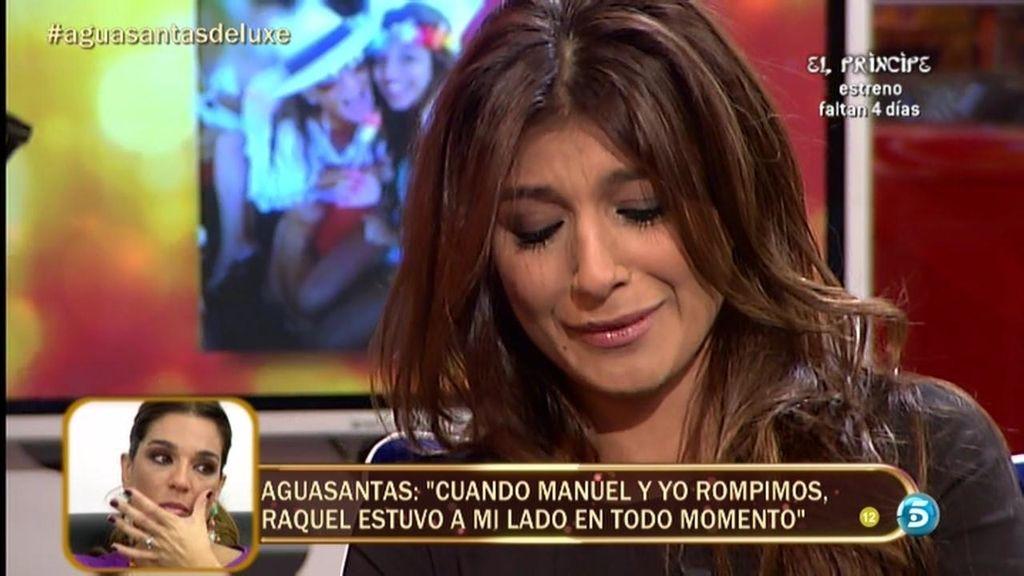 """Aguasantas: """"Cuando Manuel y yo rompimos, Raquel estuvo a mi lado en todo momento"""""""