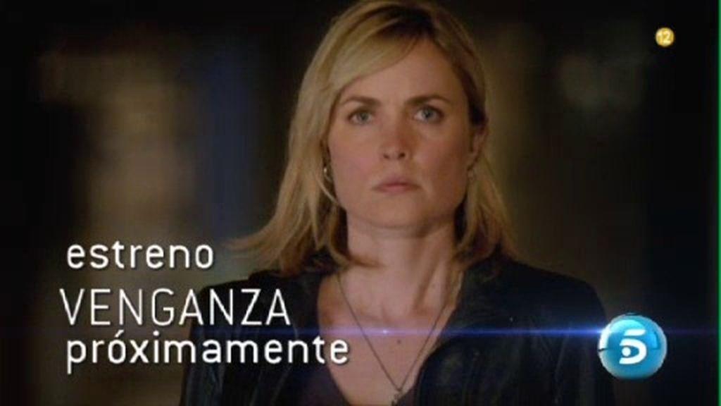 'Venganza', próximamente en Telecinco
