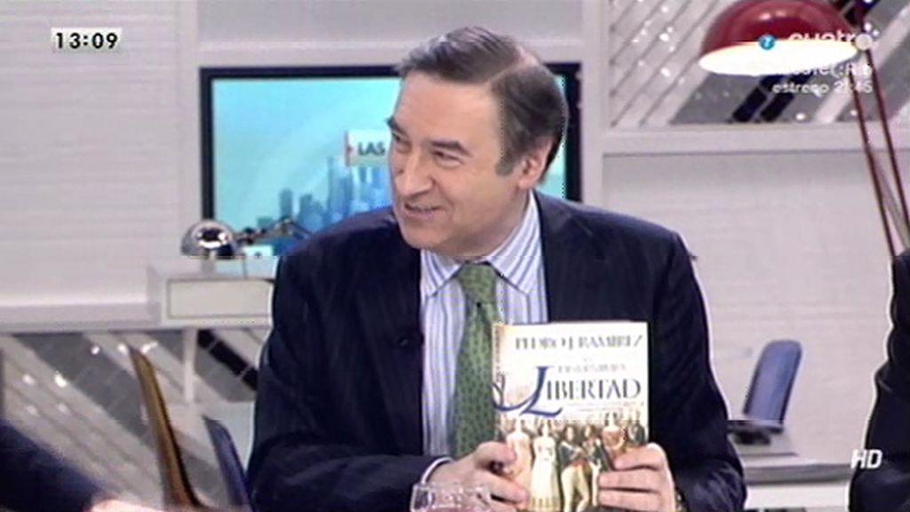 Pedro J. Ramírez nos presenta su libro 'La desventura de la libertad'