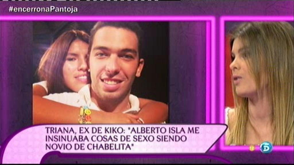 Alberto Isla hablaba a Triana de sexo explícito estando con Chabelita