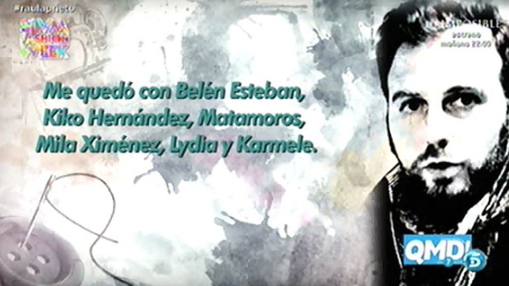 "Raúl Prieto, en 'QMD!': ""Me quedo con Belén, los Kikos, Mila, Lydia y Karmele"""