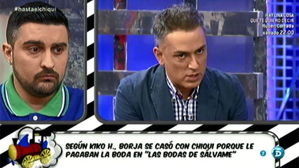 """Kiko H.: """"Borja se avergüenza de Chiqui"""""""