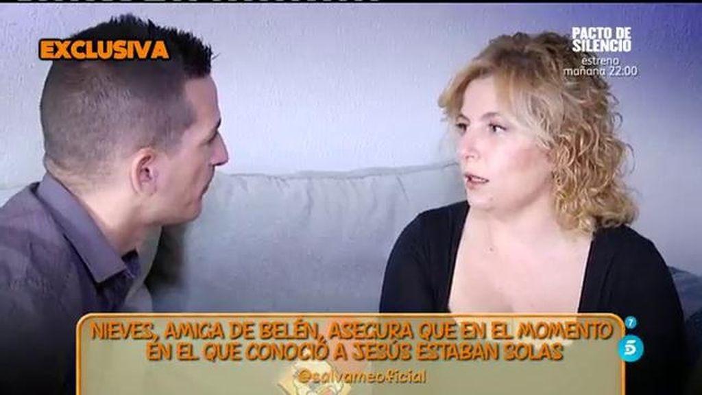 Nieves, la amiga que acompañaba a Belén Esteban cuando conoció a Jesulín, afirma que la colaboradora estaba soltera