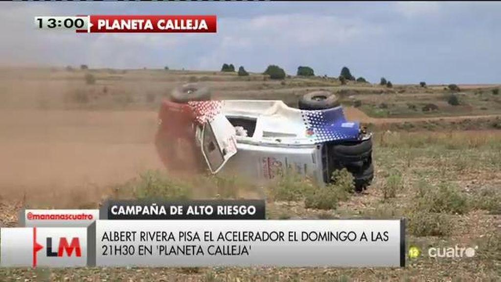 Albert Rivera, campaña electoral de 'alto riesgo' en 'Planeta Calleja'