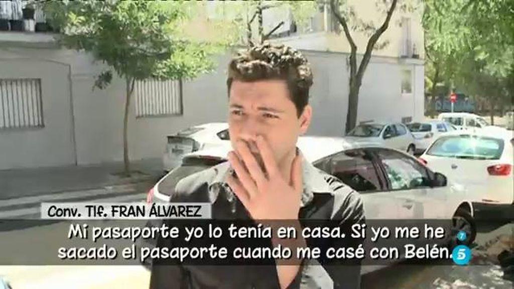 """Fran, de Belén: """"Me saqué el pasaporte con Belén si lo pierde ella no tengo la culpa"""""""