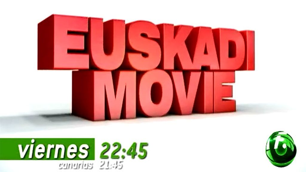 ¡Vuelve 'Euskadi movie'!