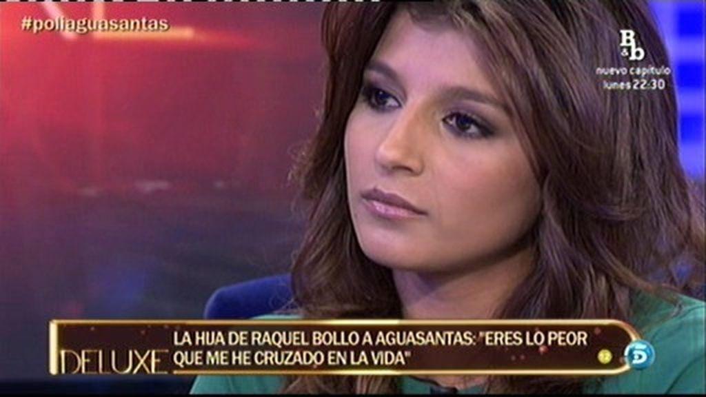 """La hija de Raquel Bollo, a Aguasantas: """"Eres lo peor que me he podido cruzar en mi vida"""""""