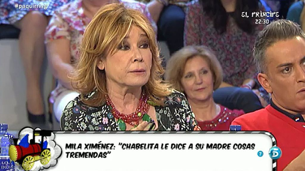 "Mila Ximénez: ""Chabelita le dice a su madre cosas tremendas"""
