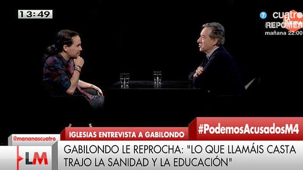"""Gabilondo explica a Iglesias por qué les atacan: """"Está en juego el poder"""""""