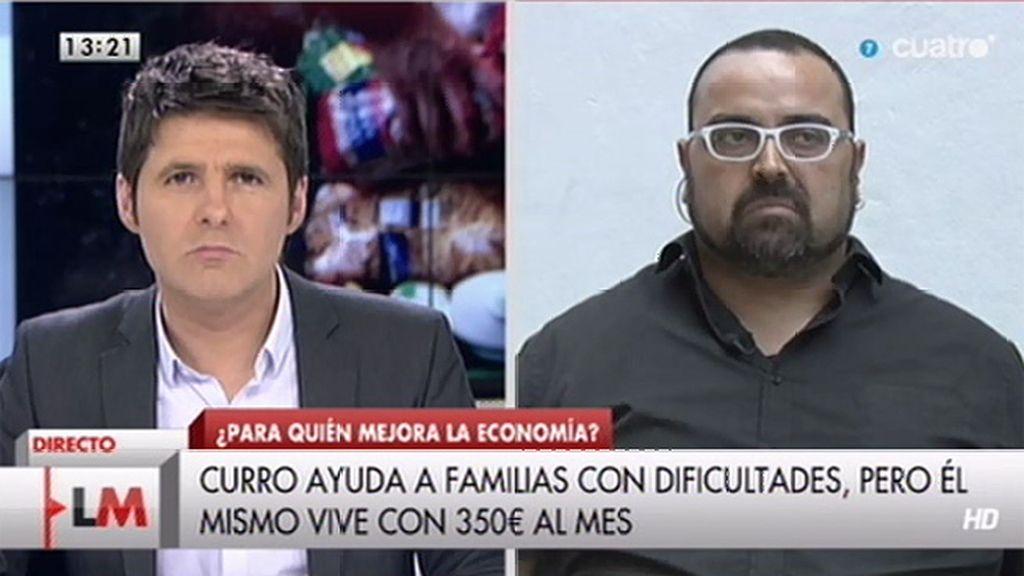 """Curro: """"El pobre no interesa, está de moda pasando hambre, pero no interesa"""""""