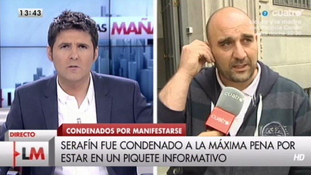 """Serafín pide el indulto: """"Nos condenaron a tres años de prisión por estar en una concentración un piquete informativo"""""""