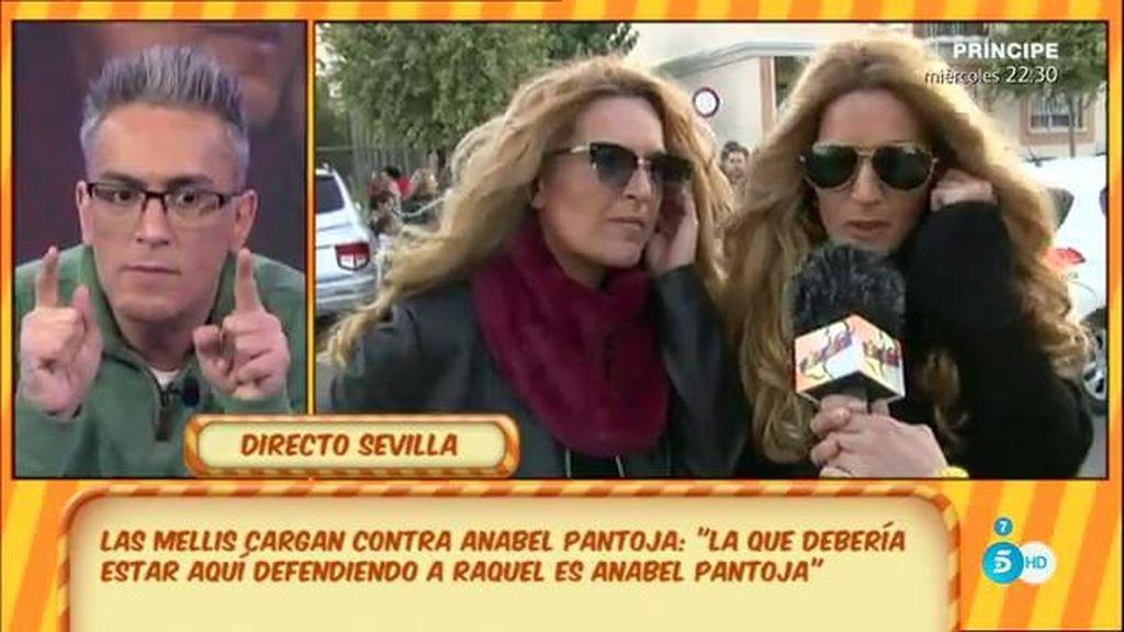 """'Las Mellis': """"La que debe de estar aquí es Anabel Pantoja, no nosotras"""""""