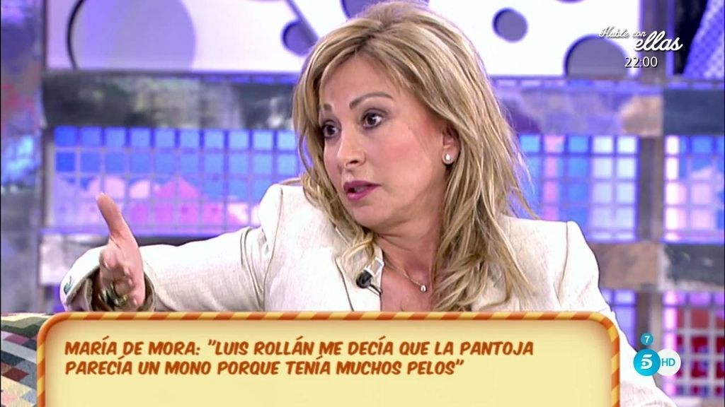 """María de Mora, de Rollán: """"De Pantoja me dijo que se parecía a un mono, que tenía muchos pelos"""""""